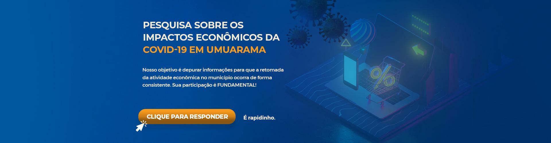 Pesquisa sobre os Impactos Econômicos da COVID-19 em Umuarama