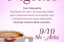 Conselho da Mulher da ACIU promoverá Café de Negócios